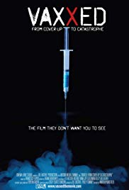 Vaxxed: From CoverUp to Catastrophe (2016)