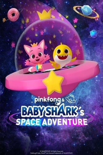 Pinkfong and Baby Sharks Space Adventure (2019)