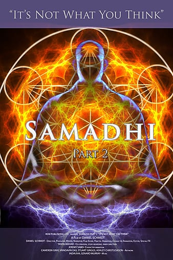 Samadhi: Part 2 (Its Not What You Think) (2018)