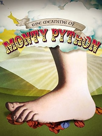 The Meaning of Monty Python (2013)